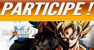 Donnez vos idées et retours à Bandai Namco sur votre test de Dragon Ball Xenoverse 2