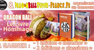 Jeu Concours Dragon Ball Super : 3 lots à gagner !
