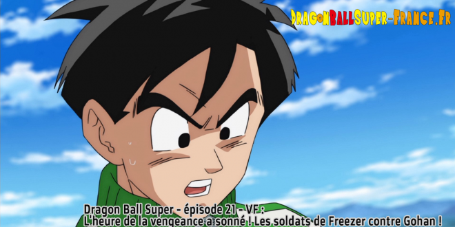 Dragon Ball Super Épisode 21 VF
