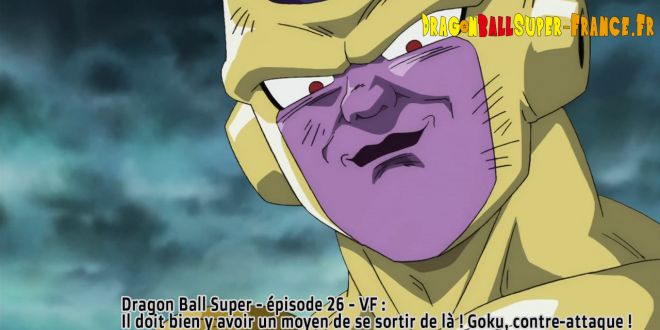 Dragon Ball Super Épisode 26 : Diffusion française