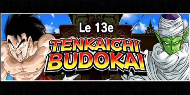 Le 13ème Tenkaichi Budokai dans Dragon Ball Z Dokkan Battle a commencé