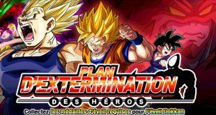 Dragon Ball Z Dokkan Battle : Plan d'Extermination des Héros