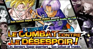 Dragon Ball Z Dokkan Battle : Le Combat contre le Désespoir !