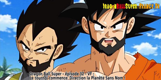 Dragon Ball Super Épisode 32 : Diffusion française
