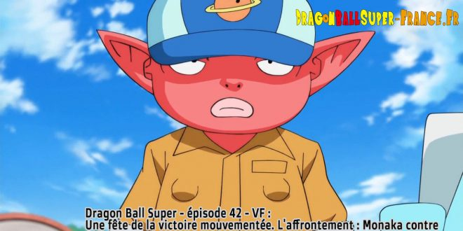 Dragon Ball Super Épisode 42 : Diffusion française