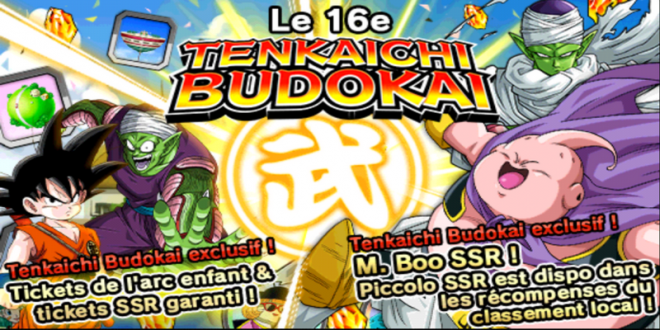 Le 16ème Tenkaichi Budokai dans Dragon Ball Z Dokkan Battle a commencé