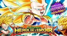 Dragon Ball Z Dokkan Battle : L'Inégalable Héros de l'Espoir