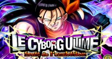Dragon Ball Z Dokkan Battle : Le Cyborg Ultime