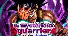 Dragon Ball Z Dokkan Battle : Un Mystérieux Guerrier sorti des Ténèbres