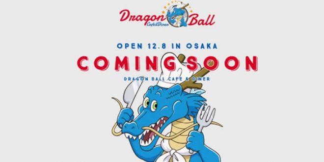 Un café et diner Dragon Ball ouvrira le 8 décembre 2017 à Osaka