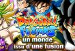 Dragon Ball Z Dokkan Battle : Dragon Ball Fusions - Un Monde issu d'une Fusion