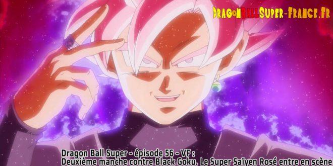 Dragon Ball Super Épisode 56 : Diffusion française