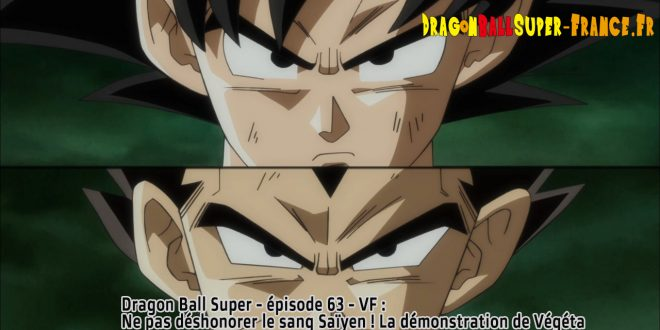 Dragon Ball Super Épisode 63 : Diffusion française - Vegeta Goku