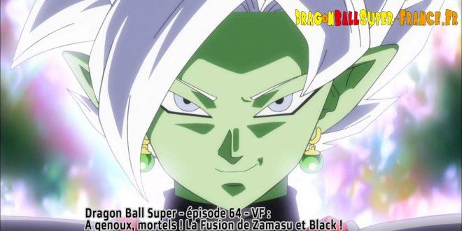 Dragon Ball Super Épisode 64 : Diffusion française Zamasu fusionné