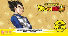Des animations Dragon Ball au centre commercial Les 4 Temps à Paris du 31 mars au 8 avril