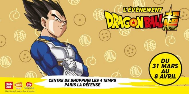 des animations dragon ball au centre commercial les 4 temps paris du 31 mars au 8 avril. Black Bedroom Furniture Sets. Home Design Ideas