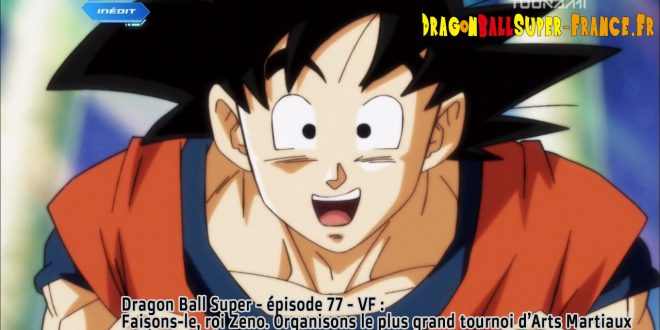 Dragon Ball Super Épisode 77 : Diffusion française