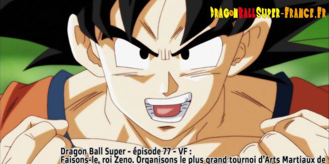 Dragon Ball Super Épisode 77 : Diffusion française