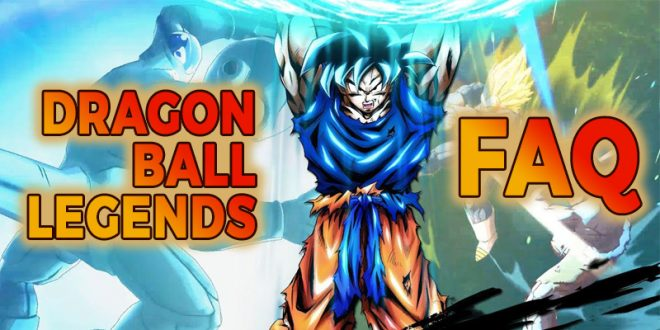 La FAQ Dragon Ball Legends