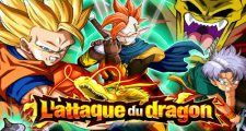Dragon Ball Z Dokkan Battle : L'Attaque du Dragon