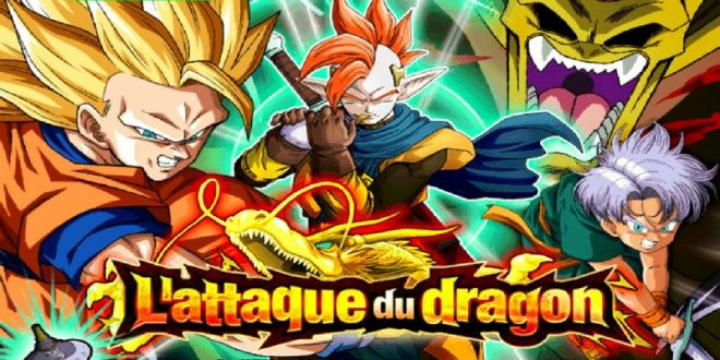 Dragon Ball Z Dokkan Battle : L'Attaque du Dragon
