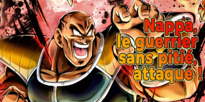 Dragon Ball Legends - Nappa le Guerrier sans pitié attaque