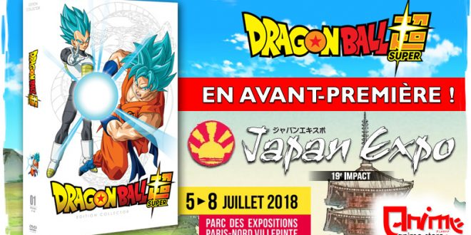 Dragon Ball Super : Les coffrets collectors DVD et Blu-ray à Japan Expo