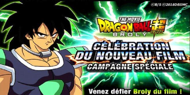 Dragon Ball Z Dokkan Battle : Campagne célébration du nouveau film Broly