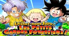 Dragon Ball Z Dokkan Battle : Les Petits Gardes Forestiers