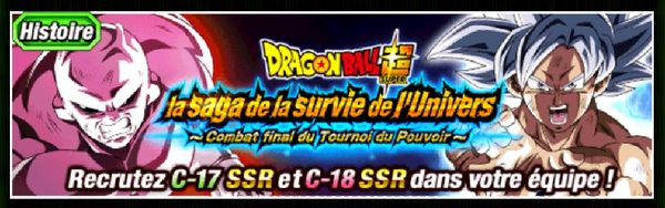 Dragon Ball Z Dokkan Battle : Dragon Ball Super - Saga de Survie de l'Univers - Combat Final du Tournoi du Pouvoir
