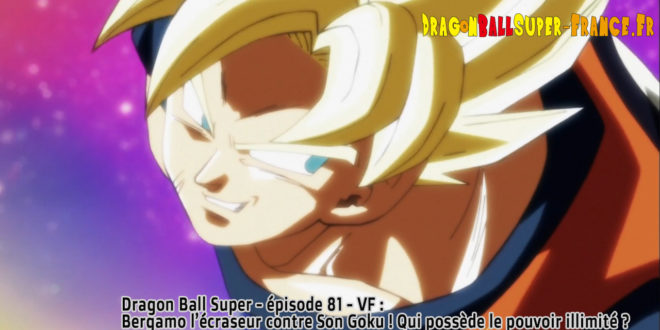 Dragon Ball Super Épisode 81 : Diffusion française