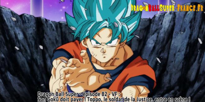 Dragon Ball Super Épisode 82 : Diffusion française
