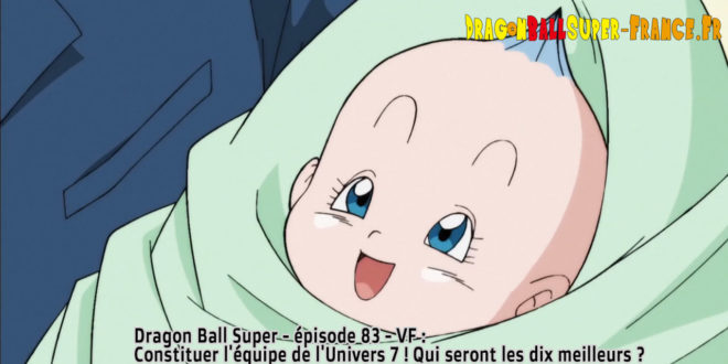 Dragon Ball Super Épisode 83 : Diffusion française - Bra Vegeta Fille