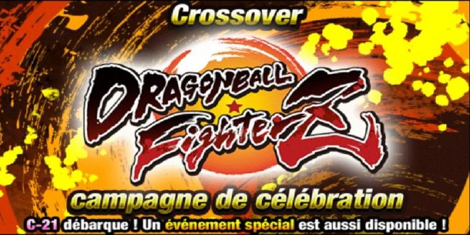 Nouvelle Campagne Dragon Ball Z Dokkan Battle x Dragon Ball FighterZ