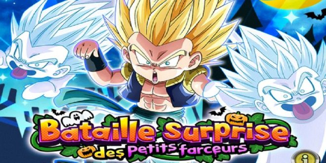 Dragon Ball Z Dokkan Battle : Bataille Surprise des Petits Farceurs