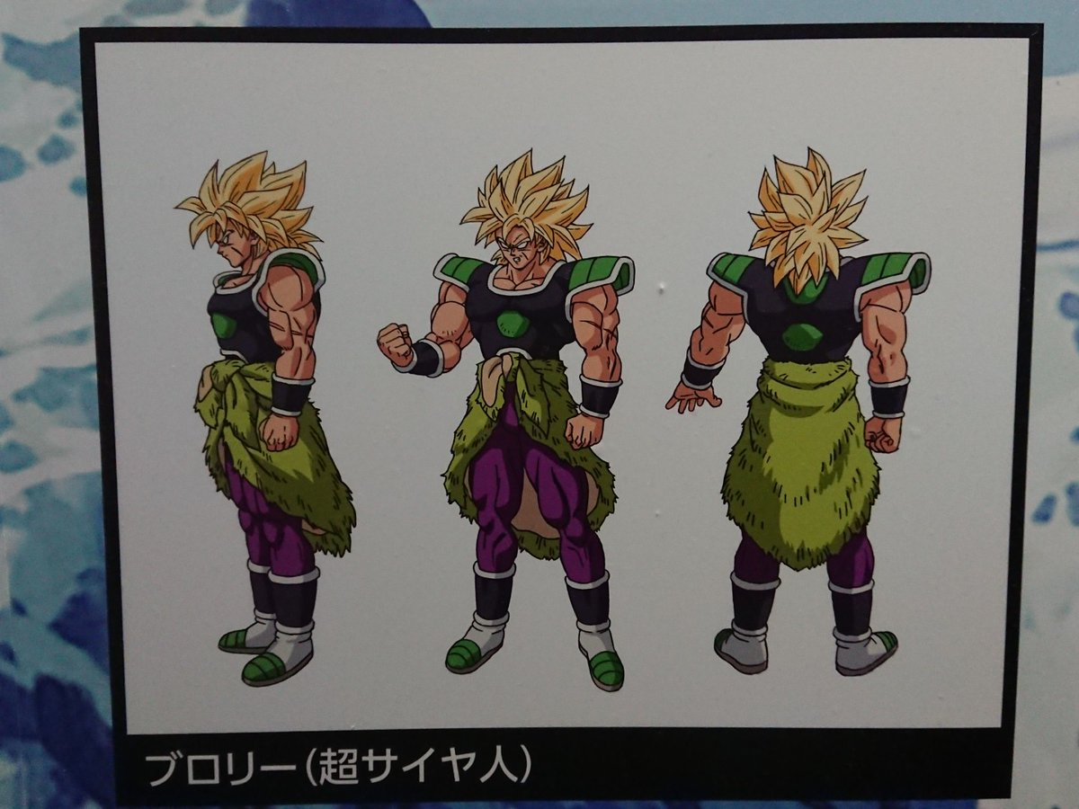 Chara designs de Broly Super Saiyan - Dragon Ball Super BROLY