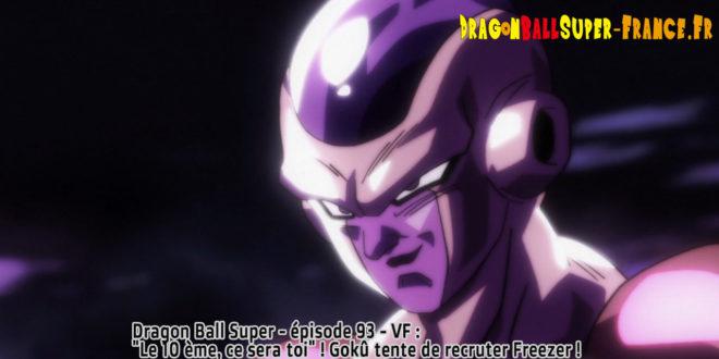 Dragon Ball Super Épisode 93 : Diffusion française - La résurrection de F