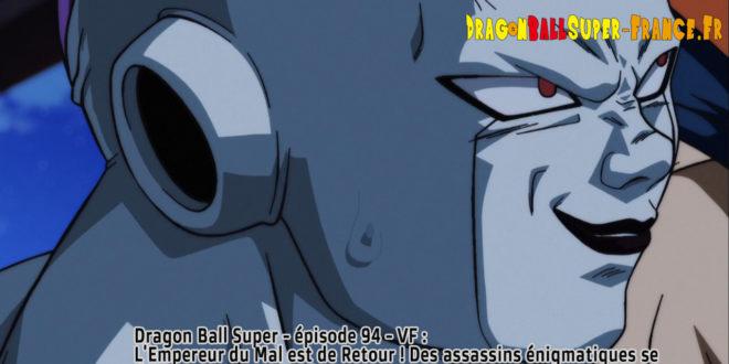 Dragon Ball Super Épisode 94 : Diffusion française