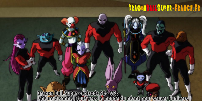 Dragon Ball Super Épisode 96 : Diffusion française