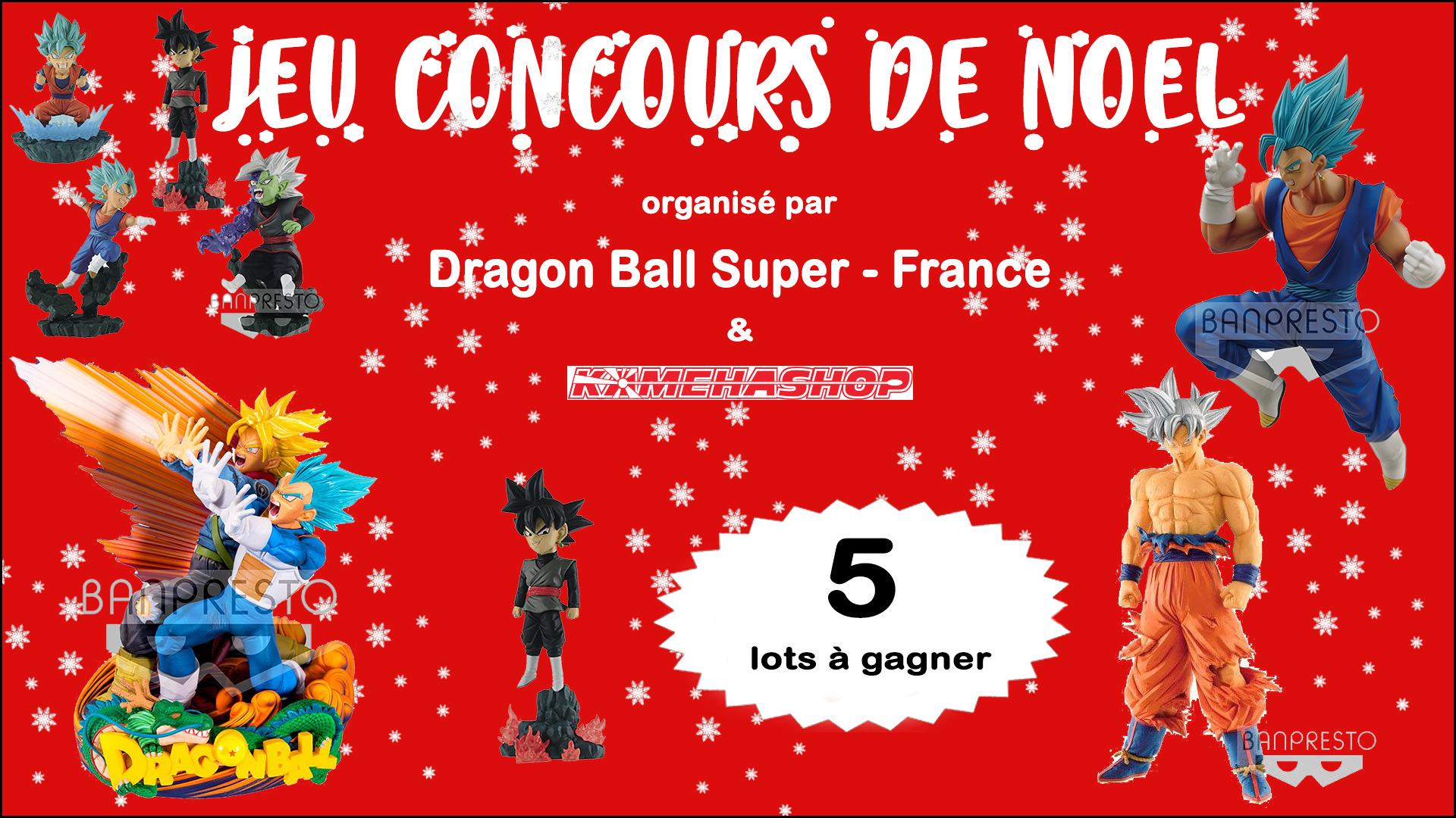 jeu concours de no l 2018 5 lots dragon ball super gagner dragon ball super france. Black Bedroom Furniture Sets. Home Design Ideas