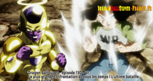 Dragon Ball Super Épisode 130 : Diffusion française