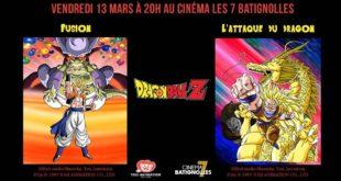 Les films DBZ Fusions et L'attaque du Dragon de retour au cinéma le 13 mars à Paris pour une séance unique