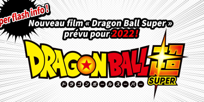 Dragon Ball Super film 2022